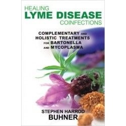 Healing Lyme Disease Coinfections - Stephen Buhner